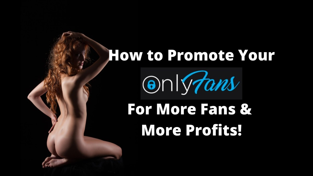 How to Promote Your OnlyFans