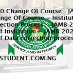 JAMB 2020 Change Of Course : JAMB 2020 Change Of Course - Institution And Data Correction Process - JAMB 2020 Change Of Institution - JAMB 2020 Change Of Data correction process