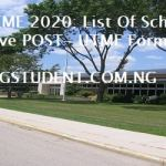Post-UTME 2020: List Of Schools That Have POST- UTME Forms