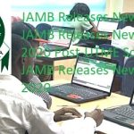 JAMB Releases New Date : JAMB Releases New Dates for 2020 Post-UTME Screening - JAMB Releases New Dates for 2020