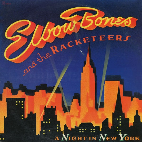 Elbow Bones And The Racketeers ‎- A Night In New York
