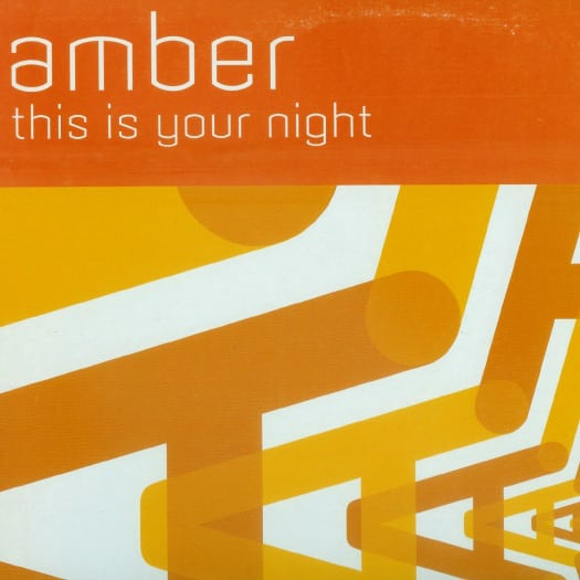 Amber – This Is Your Night