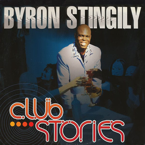 Byron Stingily ‎– Club Stories