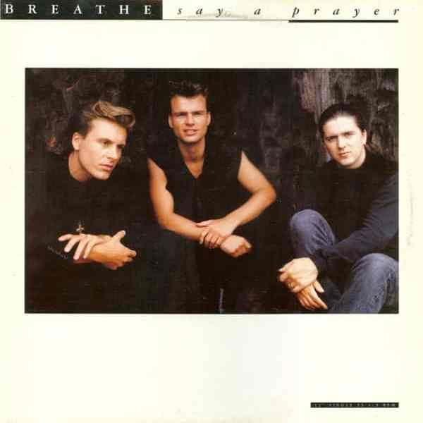 Breathe – Say a Prayer