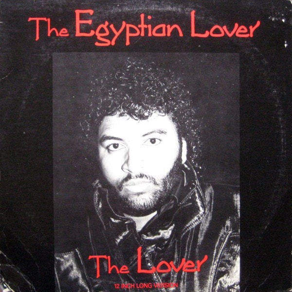 The Egyptian Lover ‎– The Lover (Long Version)