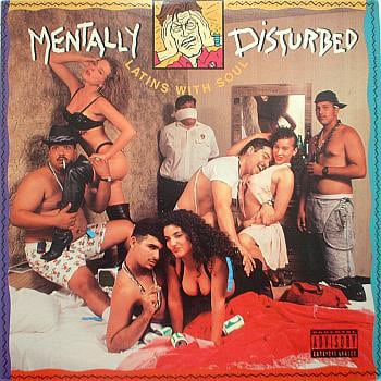 Mentally Disturbed ‎- Latins With Soul