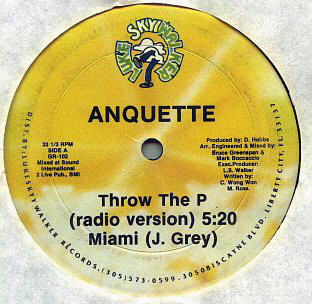 Anquette / J. Grey – Throw The P / Miami
