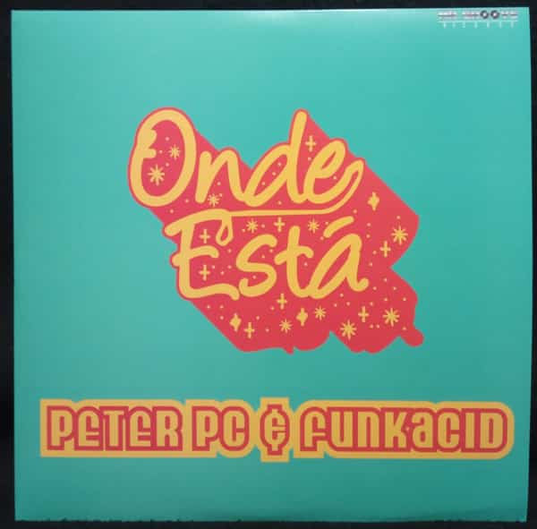 Peter PC & Funkacid - Onde Está