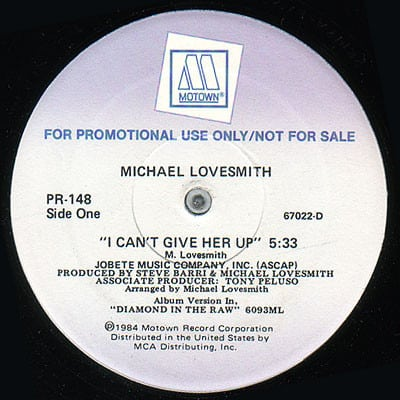 Michael Lovesmith ‎- I Can't Give Her Up