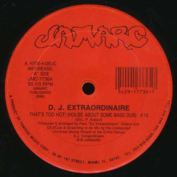 D.J. Extraordinaire – That's Too Hot
