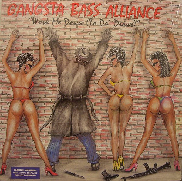 Gangsta Bass Alliance ‎- Work Me Down (To Da' Draws)
