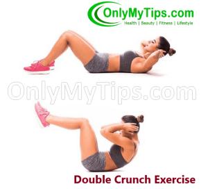 डबल क्रंच एक्सरसाइज - Double Crunch Exercise in Hindi