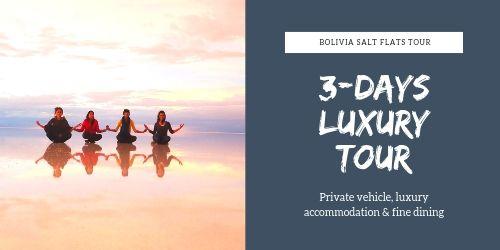 3 Day Luxury tour at Salar de Uyuni