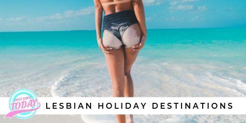 Lesbian holiday destinations