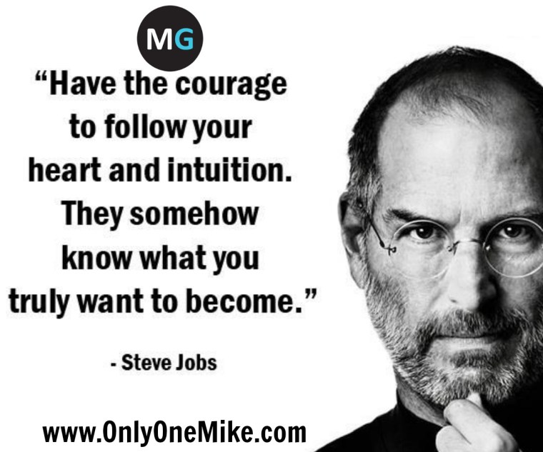 Steve Jobs Inspirational Quote Only One Mike