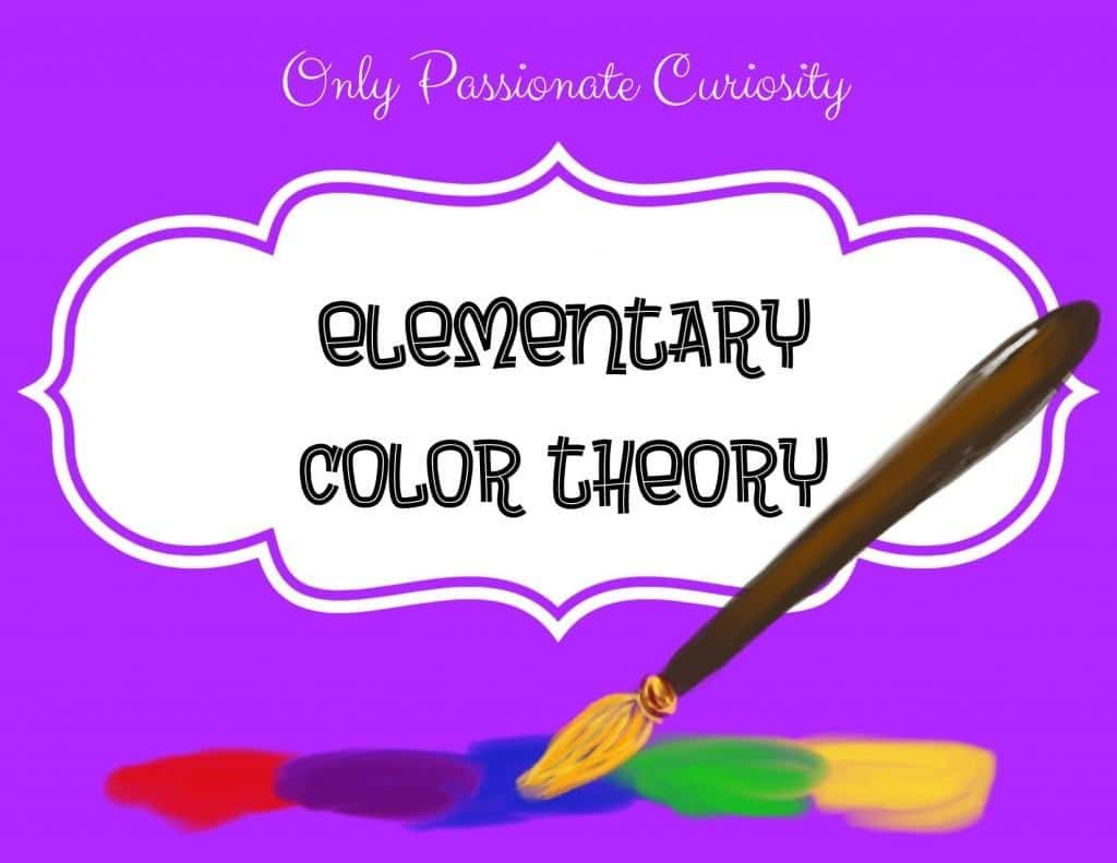 Elementary Color Theory And A Free Color Words Printable