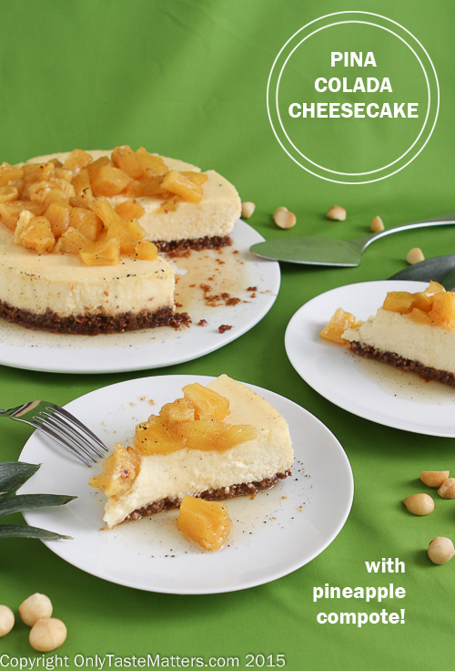 Pina Colada Cheesecake with a Macadamia Nut Crust topped with Pineapple Compote! #gfree