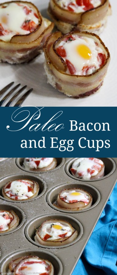 Paleo Bacon and Egg Cups | Only Taste Matters