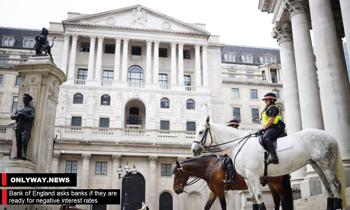72/5000 Банк Англии спрашивает банки, готовы ли они к отрицательным процентным ставкам