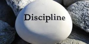 WORD FOR TODAY: DISCIPLINE