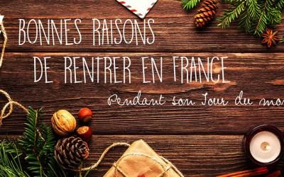 7 bonnes raisons de rentrer en France pendant son tour du monde