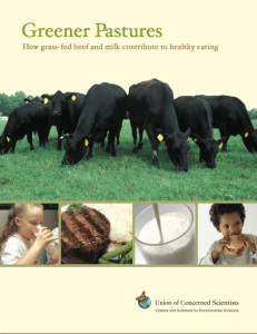 "The full title of this report is ""Greener Pastures: How grass-fed beef and milk contribute to healthy eating.  You can download t by clicking here, or wait until next week when we share more results."