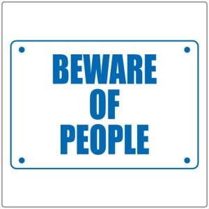 10010-Beware-of-People