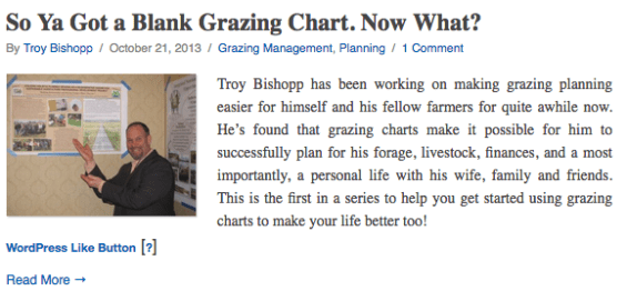 Troy Bishopp has been working on making grazing planning easier for himself and his fellow farmers for quite awhile now. He's found that grazing charts make it possible for him to successfully plan for his forage, livestock, finances, and a most importantly, a personal life with his wife, family and friends. This is the first in a series to help you get started using grazing charts to make your life better too!