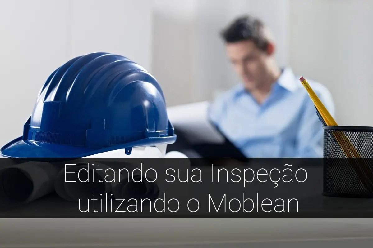 Edição inspeção Moblean