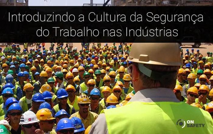 Cultura de segurança do trabalho
