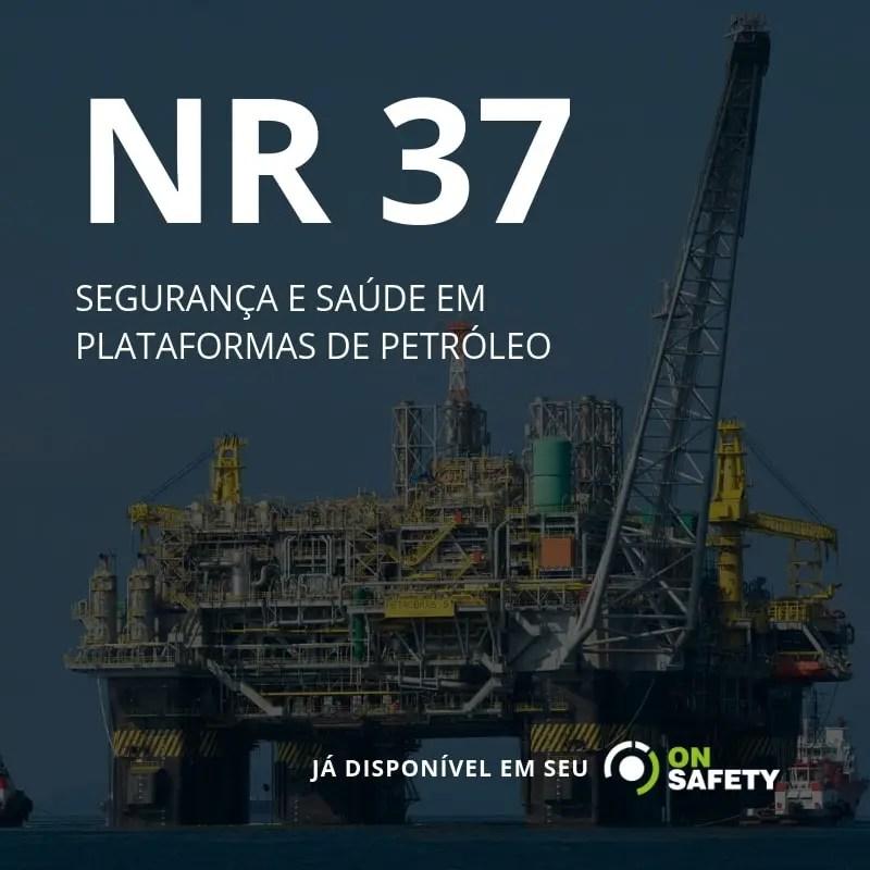 plataforma de petróleo e NR 37