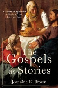 Jeannine Brown – The Gospels as Stories