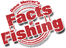 Dave Mercer's Facts of Fishing
