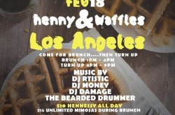 Henny & Waffles Brunch & Day Party at The Globe Theatre in DTLA.