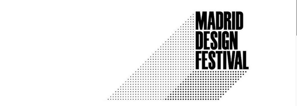 MADRID DESIGN FESTIVAL 2018
