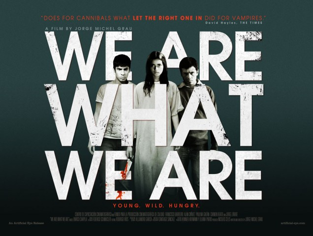 We Are What We Are (2010)