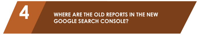 Where are the old reports in the google search console?
