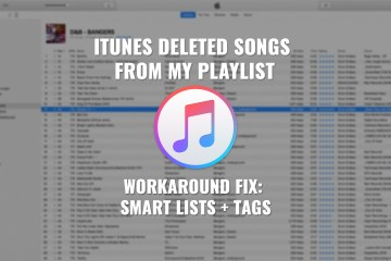 DJs - iTunes Deleting Songs From Playlists [WORK AROUND FIX] Smartlists and Tags