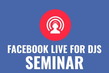 Facebook Live For DJs - Seminar