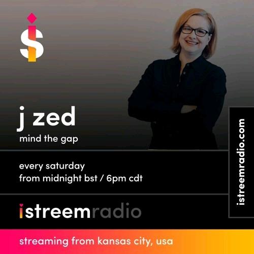 https://soundcloud.com/istreemradio/j-zed-mind-the-gap-ep288