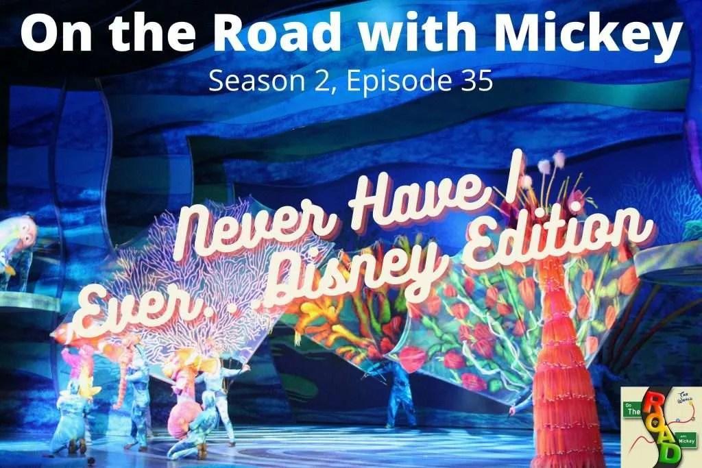Never Have I Ever...Disney Edition