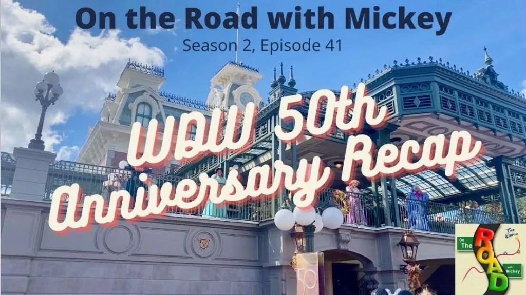 WDW 50th Anniversary Recap