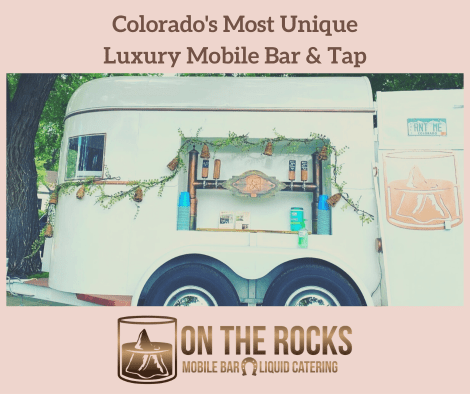 Join On The Rocks mobile bar and tap at the 4th Annual Valentine's Day Group Wedding in Loveland CO! Image shows Pearl, our bar, decorated for an event. On the Rocks is Colorado's most unique luxury mobile bar and tap.