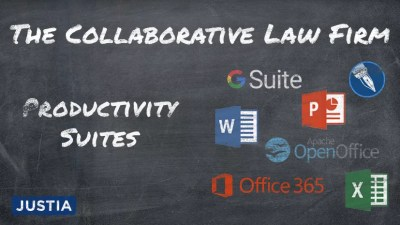 The Collaborative Law Firm: Part IV – Productivity Suites