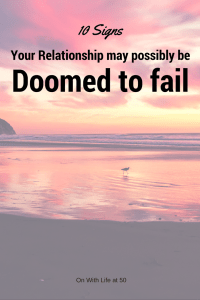 10 signs your relationship may be doomed to failed