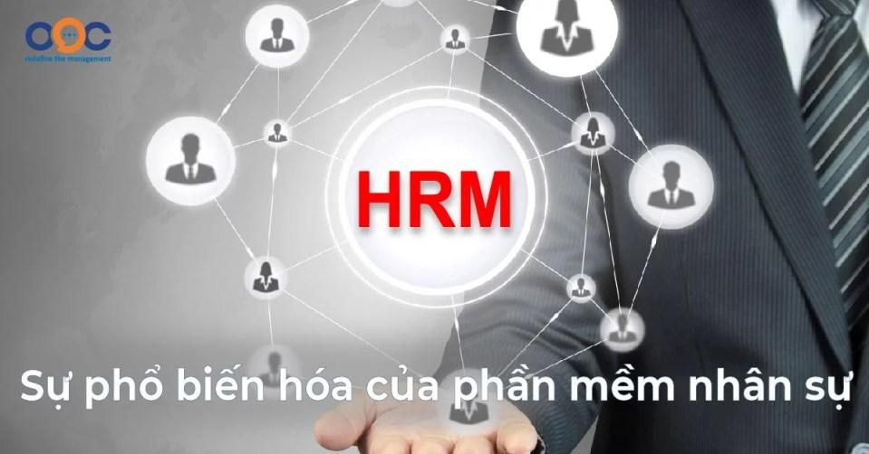 HRM và sự phổ biến hóa của phần mềm nhân sự