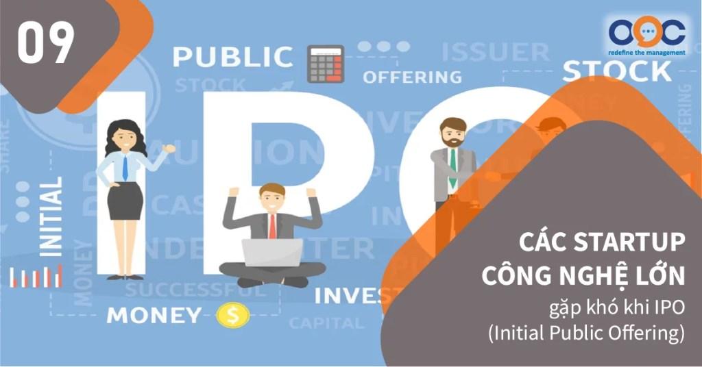 Các nhà đầu tư cẩn trọng hơn với startup công nghệ sau khi các startup công nghệ lớn IPO thất bại.