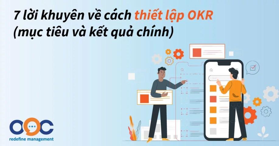7 lời khuyên về cách thiết lập OKR (mục tiêu và kết quả chính)