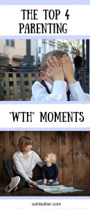 "Have you experienced these ""WTH"" parenting moments?"