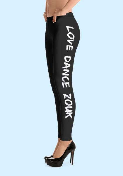 "Woman wearing Zouk Leggings decorated with a unique ""Love Dance Zouk"" design. Left side view (3) in high-heels. By Ooh La La Zouk."
